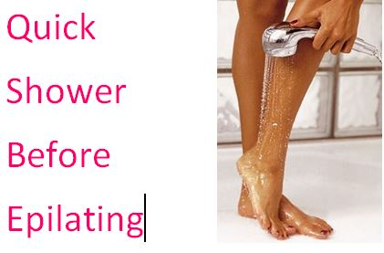 take a shower before epilating